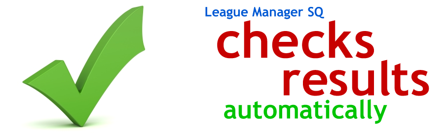 League Manager SQ checks results automatically