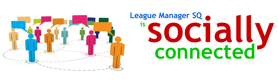 League Manager SQ is socially connected